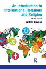 FAST SHIP - JEFFREY HAYNES 2e An Introduction to International Relations and T18