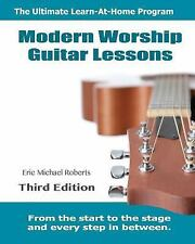 Modern Worship Guitar Lessons : Third Edition Learn-At-Home Lesson Course...