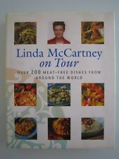 LINDA McCARTNEY ON TOUR: OVER 200 MEAT-FREEE DISHES FROM AROUND THE WORLD - HC+J