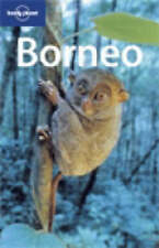 Borneo (Lonely Planet Country & Regional Guides), Very Good Condition Book, Chri