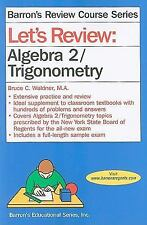 Let's Review Algebra 2/Trigonometry (Barron's Review Course) by Waldner  M.A.,