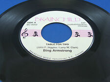 BING ARMSTRONG - Table For Two / I've Never Learned How To Dance - NEAR MINT-