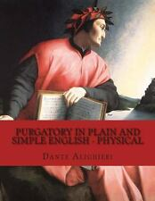 Purgatory in Plain and Simple English - Physical by Dante Alighieri and...