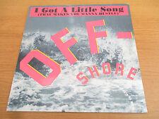 Off-Shore – I Got A Little Song (That Makes You Wanna Hustle) 1991 DAN 656825 6