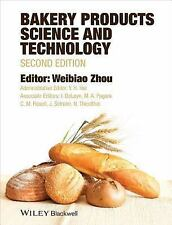 Bakery Products Science and Technology (2014, Hardcover)
