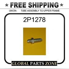 2P1278 - UNION-      TUBE ASSEMBLY TO UPPER FRAME  for Caterpillar (CAT)