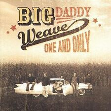 FREE US SH (int'l sh=$0-$3) NEW CD BIG DADDY WEAVE: One and Only