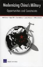 Modernizing China's Military: Opportunities and Constraints by Crane, Keith, Cl