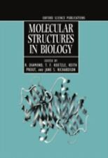 Molecular Structures in Biology (Oxford science publications)