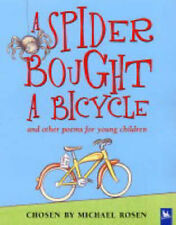 A Spider Bought a Bicycle: And Other Poems for Young Children Michael Rosen Very