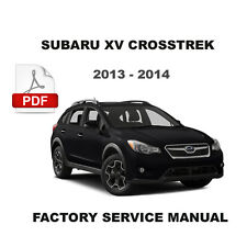 2013 2014 SUBARU XV CROSSTREK FACTORY SERVICE REPAIR WORKSHOP MAINTENANCE MANUAL