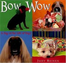 Bow Wow: A Day in the Life of Dogs-ExLibrary