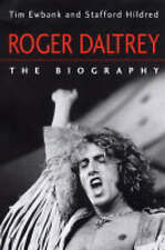 Roger Daltrey: The biography, Ewbank, Tim Hardback Book The Cheap Fast Free Post