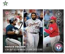 2016 Topps Now #342 PRINCE FIELDER Retirement Card Rangers ~ FREE SHIPPING