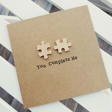 You Complete Me Valentines /Anniversary Card - Girlfriend Boyfriend Wife Husband