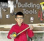 Building Tools (Welcome Books: Tools)-ExLibrary