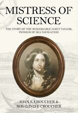Mistress of Science: The Story of the Remarkable Janet Taylor, Pioneer of Sea Na