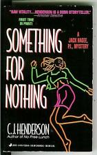 SOMETHING FOR NOTHING by CJ Henderson SIGNED, rare US crime PI pulp vintage pb