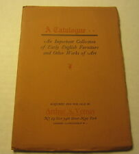 Old 1926 Aurthur S. VERNAY - CATALOGUE - Early English Furniture & Works of Art