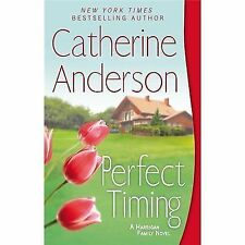 Perfect Timing: A Harrigan Family Novel - Catherine Anderson PB.