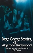 BEST GHOST STORIES: The Willows; Secret Worship; Ancient Sorceries; The Glamour
