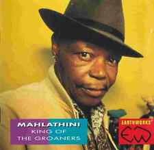 """MAHLATHINI """"King Of The Groaners"""" (CD 1993) South Africa 20-Tracks GREAT SHAPE"""