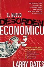 El Nuevo Desorden Econmico: Estrategias paa sobrellevar cualquier crisis a la ve