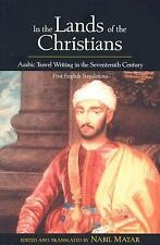 In the Lands of the Christians: Arabic Travel Writing in the 17th Century, , Goo