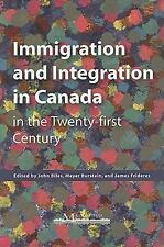 Immigration and Integration in Canada in the Twenty-first Century