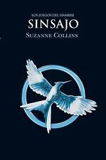 Sinsajo = Mockingjay by Suzanne Collins Paperback Book (Spanish)