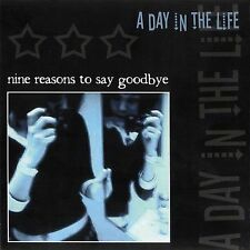 Day In The Life - Nine Reasons To Say Goodbye (2005) - Used - Compact Disc
