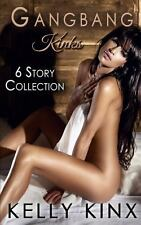 Gangbang Kinks: the 6 Story Collection by Kelly Kinx (2014, Paperback)