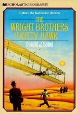 The Wright Brothers At Kitty Hawk (Scholastic Biography), Donald J. Sobol, Schol