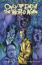 Only the End of the World Again P. Craig Russel, Neil Gaiman, Troy Nixey Books-G