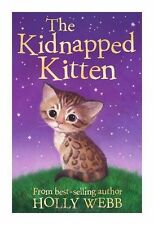 The Kidnapped Kitten by Holly Webb (Paperback, 2014)