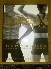 The Bowflex Body Plan : The Power Is Yours by Ellington Darden Exercise Book