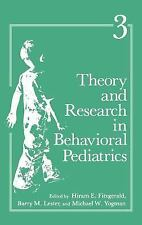 Theory and Research in Behavioral Pediatrics Vol. 3 (1986, Hardcover)