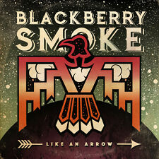 BLACKBERRY SMOKE - LIKE AN ARROW - CD SIGILLATO 2016 DIGIPACK