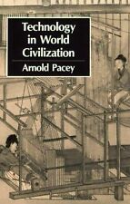 Technology in World Civilization: A Thousand-Year History, Arnold Pacey, Accepta