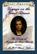 Voyage on the Great Titanic : The Diary of Margaret Ann Brady, R. M. S....