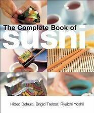 The Complete Book of Sushi Ryuichi Yoshii, Brigid Treloar, Hideo Dekura Books-Go