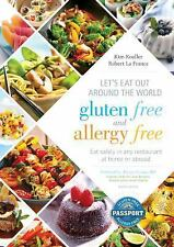 Let's Eat Out Around the World Gluten Free and Allergy Free, Fourth Edition: Ea