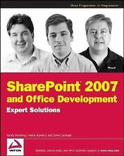 SharePoint 2007 and Office Development Expert Solutions (Programmer to Programme