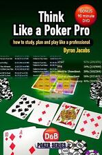 Think Like a Poker Pro: How to Study, Plan and Play Like a Professional Book &