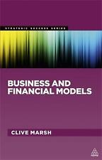 Strategic Success: Business and Financial Models by Clive Marsh (2013,...