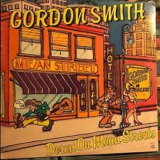 GORDON SMITH • Down On Mean Streets • VINILE LP • 1980 APOALOOSA