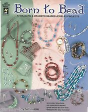 Born to Bead Katie Hacker Beading Jewelry Instruction Patterns Hotp 2267 New