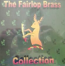 THE FAIRLOP BRASS COLLECTION (CD) . FREE UK P+P ................................