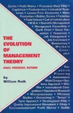 Evolution of Management Theory: Past, Present, Future