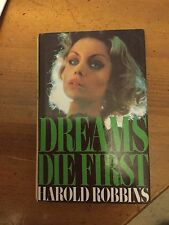 DREAMS DIE FIRST - HAROLD ROBBINS HARDBACK BOOK